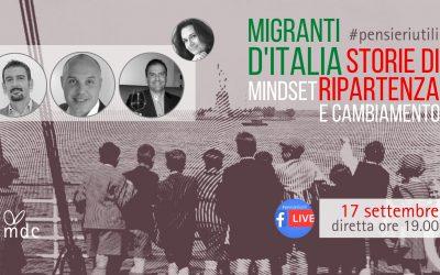 Migranti d'Italia: il mindset per ripartire